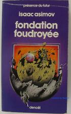 Fondation foudroyée Isaac Asimov 1983