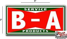 "(BA-3) 6"" BA B A GASOLINE OIL VINYL DECAL FOR ANY GAS SIGNS LUBESTERS"