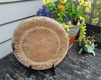 "ANTIQUE PRIMITIVE ROUND WOODEN BREAD BOARD HAND CARVING ""MANNERS MAKYTH MAN"""