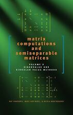 Matrix Computations and Semiseparable Matrices: Eigenvalue and Singular Value Me