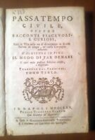 PASSATEMPO CIVILE OVVERO RACCONTI PIACEVOLI E CURIOSI Tomo III 1765 Flauto Libro