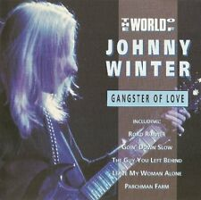 Johnny Winter Gangster of love-The world of (compilation, 16 tracks)  [CD]