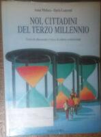 Noi,cittadini del terzo millennio-Anna Malara,Dario Laurenti-Marco Derva,2002-R