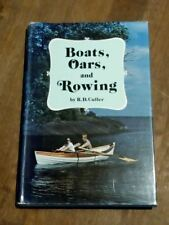 Boats, Oars and Rowing - R.D. Culler 1978