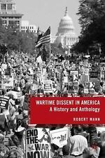 Wartime Dissent in America: A History and Anthology