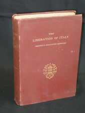 Countess Evelyn Cesaresco - THE LIBERATION OF ITALY 1815-1870 - 1902 HC 2ndEd