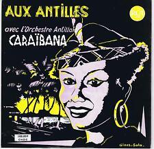 25 CM 10 INCHES ANTILLES ORCHESTRE CARAIBANA AUX ANTILLES