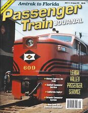 PASSENGER TRAIN JOURNAL, 1st Qtr 2017 (Amtrak to Florida, Lehigh Valley) NEW