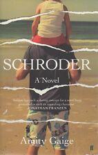 Schroder; Amity Gaige. BRAND NEW!