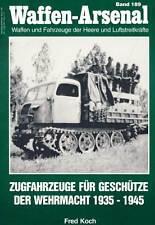 Waffen-Arsenal 189 Zugfahrzeuge für Geschütze Sd.Kfz.8 7 11 251 KD-1 L2H43 HK101