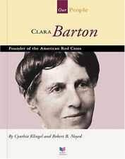 Clara Barton: Founder of the American Red Cross (S