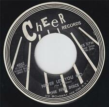 THE (5) FIVE DISCS - NEVER LET YOU GO (CHEER 4002) BLACK LABEL FIRST!!!
