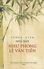 Tuong Niem Nha Bao Nhu Phong le Van Tien (2016, Paperback)