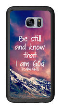 Be Still and Know That I Am God Psalms 46:10 Mountain View For Samsung Galaxy S7