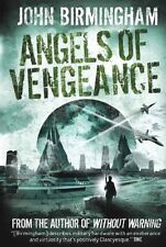 Without Warning - Angels of Vengeance,John Birmingham