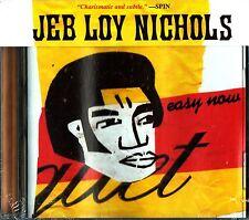 Jeb Loy Nichols- Easy Now CD (2002 NEW) R&B Blues-Reggae/Fellow Travellers