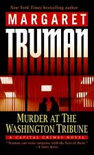 Murder at the Washington Tribune: A Capital Crimes Novel by Margaret Truman
