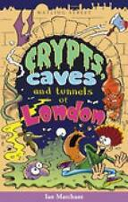 Crypts, Caves and Tunnels of London by Ian Marchant (Paperback, 2002) Brand New