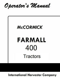 Farmall International 400 Operators / Service Book Reproduction