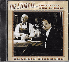 CHARLIE SIZEMORE - The Story Is... The Songs of Tom T. Hall  (2002 Rebel CD) NEW