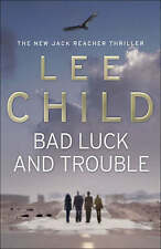 Bad luck and trouble by Lee Child (Hardback)