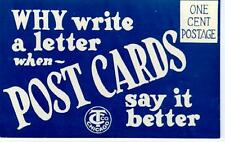 1920's CURT TEICH AD Postcard WHY WRITE A LETTER When POSTCARDS SAY IT BETTER!