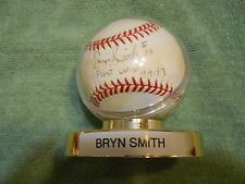 BRYN SMITH AUTOGRAPHED SIGNED BASEBALL, ROCKIES, EXPOS CARDINALS PITCHER 1st Win