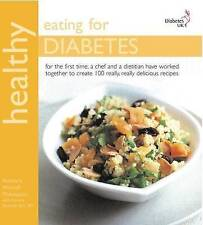 Healthy Eating for Diabetes: In Association with Diabetes UK Antony Worrall
