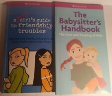 American Girl- Babysitter's Handbook & Smart girl's guide to friendship troubles