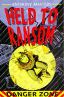 Held to Ransom by Anthony Masters (Paperback, 1997)