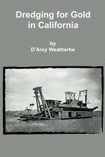 Dredging for Gold in California Mining Book