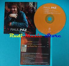 CD singolo RAUL PAZA mulata NV 47072 FRANCE 2003 CARDSLEEVE PROMO no mc lp(S20)