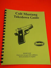 TAKEDOWN MANUAL / GUIDE for COLT MUSTANG PISTOL, clear instructions on this gun