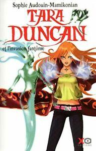 Tara Duncan tome 7 : L'invasion fantôme | Sophie Audouin-Mamikonian | Bon état
