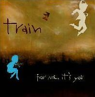 TRAIN : FOR ME IT'S YOU (CD) sealed