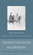 The Clockmaker: The Sayings and Doings of Samuel S