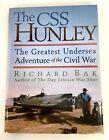 The CSS Hunley Submarine Book