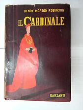 LIBRO - IL CARDINALE - HENRY MORTON ROBINSON - GARZANTI 1955 ROMANZO