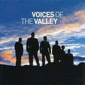 Fron Male Voice Choir - Voices Of The Valley (2006)