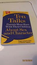 Ten Talks A parents Must have With their Children About Sex And Character