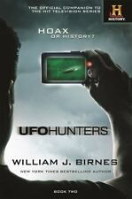 UFO Hunters: UFO Hunters Book Two 2 by William J. Birnes (2016, Hardcover)