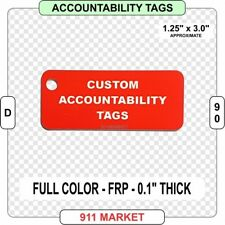 Accountability Tags FRP Plastic Firefighter Custom Full Color Fire Service  D 90
