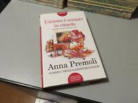 L 'Amor Es Siempre En Retardo - Anna Premoli - Newton Compton Editores 2019
