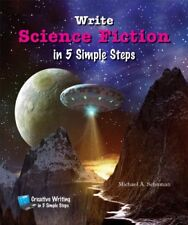 Write Science Fiction in 5 Simple Steps (Creative
