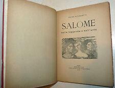 RARO - Vitaletti: SALOME nella leggenda e nell'arte 1908 Lux illustrato BIBBIA