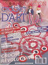 TRICOT SELECTION - CROCHET D'ART N°138 JUIN 1989 MAGAZINE REVUE REVOLUTION TBE
