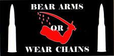 BEAR ARMS OR WEAR CHAINS BUMPER STICKER VINYL DECAL pro gun rights 2nd amendment