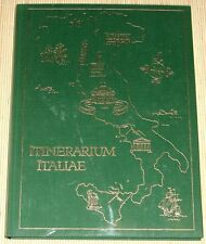 ITINERARIUM ITALIAE Reiseberichte schwäbischer Italienfahrer aus 3 Jahrhunderten