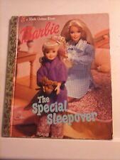 Barbie The Special Sleepover - A Little Golden Book Hardcover 1999 Good Cond.