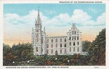 Redemptoristine Sisters' Monastery STE ANNE DE BEAUPRÉ Quebec 1915-30 Postcard